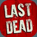 LAST DEAD破解版